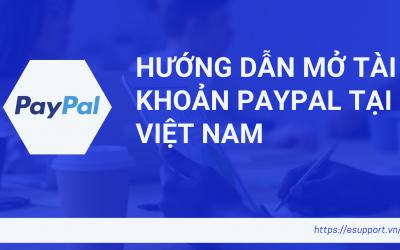 Hướng Dẫn Mở Tài Khoản Paypal Tại Việt Nam | EToro Tutorial